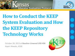 How to Conduct the KEEP System Evaluation and How the KEEP Repository Technology  Works