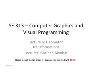 SE 313 – Computer Graphics and Visual Programming