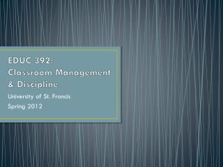 EDUC 392:   Classroom Management & Discipline