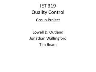 IET 319 Quality Control