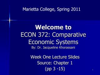 Welcome to  ECON 372: Comparative Economic Systems By: Dr. Jacqueline  Khorassani