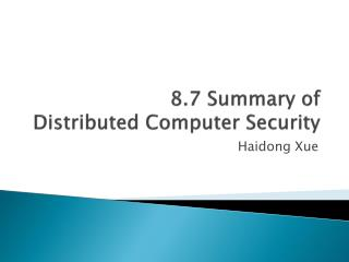 8.7 Summary of  Distributed Computer Security