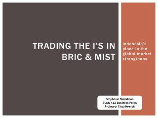 Trading the I's in BRIC & MIST