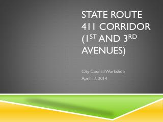 State Route 411 Corridor (1 st  and 3 rd  Avenues)