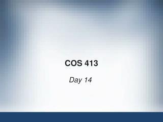 COS 413