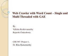 Web Crawler with Word Count – Single and Multi Threaded with GAE