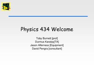 Physics 434 Welcome