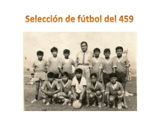 Selección de fútbol del 459