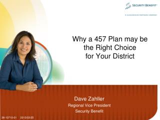 Why a 457 Plan may be the Right Choice  for Your District