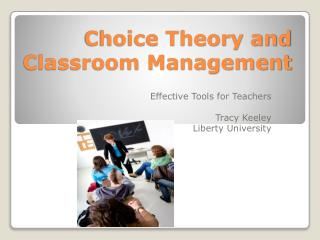 Choice Theory and Classroom Management
