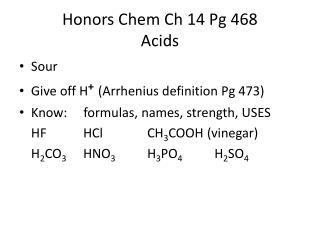 Honors  Chem  Ch 14 Pg 468 Acids