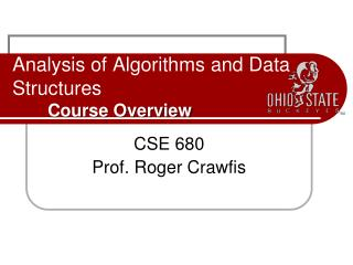 Analysis of Algorithms and Data Structures Course Overview