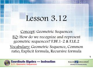 Lesson 3.12 Concept : Geometric Sequences
