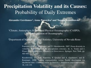 Precipitation Volatility and its Causes:  Probability of Daily Extremes