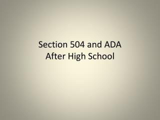 Section 504 and ADA After High School