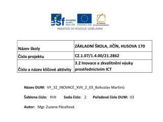 Název DUM:   VY_32_INOVACE_XVII_2_03_Bohuslav Martinů