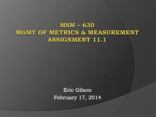 Msm – 630 Mgmt of Metrics & Measurement Assignment 11.1
