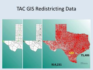 TAC GIS Redistricting Data