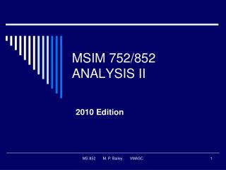 MSIM 752/852 ANALYSIS II