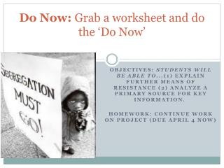Do Now:  Grab a worksheet and  do the 'Do Now'