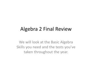 Algebra 2 Final Review