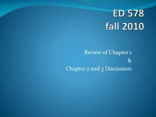 ED 578 fall 2010