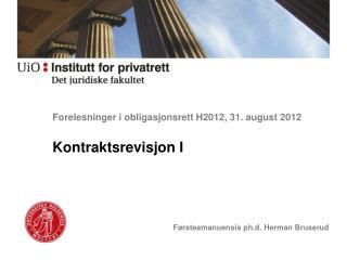 Forelesninger i obligasjonsrett H2012, 31. august 2012
