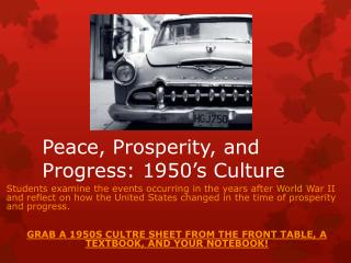 Peace, Prosperity, and  Progress: 1950's Culture