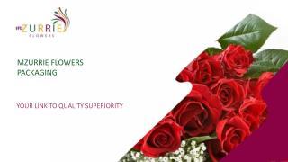 MZURRIE FLOWERS  PACKAGING