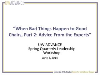 """ When Bad Things Happen to Good Chairs, Part 2: Advice From the Experts"""