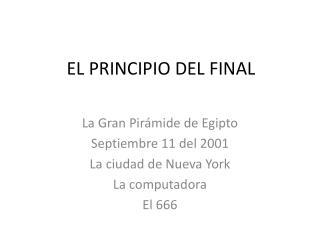 EL PRINCIPIO DEL FINAL