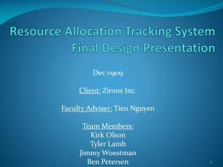 Resource Allocation Tracking System Final Design Presentation