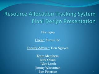 Resource Allocation Tracking System Final Design Presentation