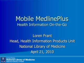 Mobile MedlinePlus Health Information On-the-Go