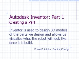 Autodesk Inventor: Part 1 Creating a Part