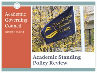 Academic Standing Policy Review
