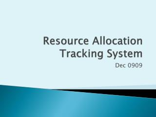 Resource Allocation Tracking System