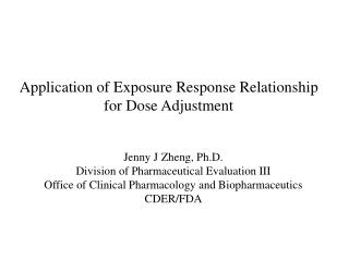 Application of Exposure Response Relationship for Dose Adjustment
