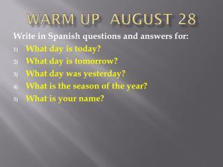 Warm up  august 28