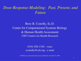 Dose-Response Modeling:  Past, Present, and Future