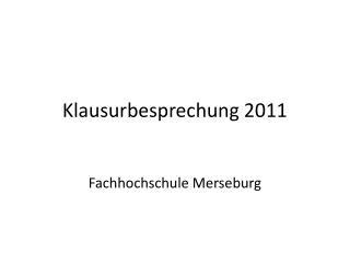 Klausurbesprechung 2011