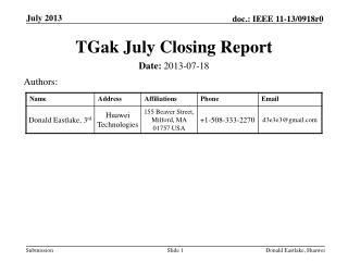 TGak  July Closing Report