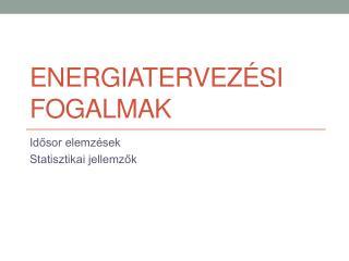 Energiatervezési fogalmak