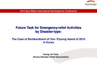 Future Task for Emergency-relief Activities  by Disaster-type: