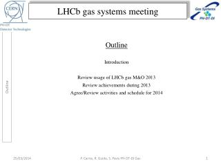 LHCb  gas  systems meeting