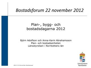 Bostadsforum 22 november 2012