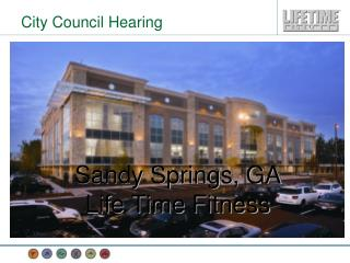 Sandy Springs, GA Life Time Fitness