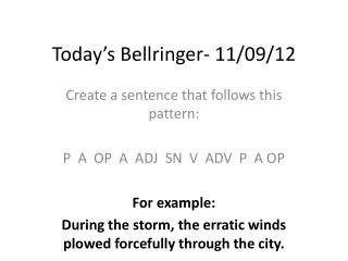 Today's  Bellringer - 11/09/12