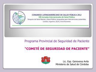 """Programa Provincial de Seguridad de Paciente """"COMITÉ DE SEGURIDAD DE PACIENTE"""""""