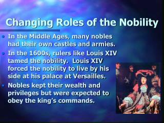 Changing Roles of the Nobility